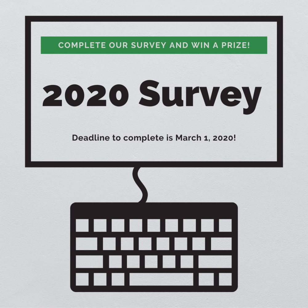 2020 Survey: Complete our survey and win a prize!