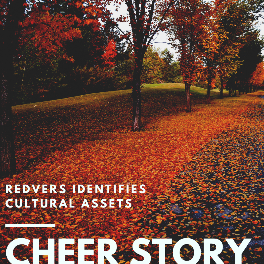 Cheer Story: Redvers Identifies Cultural Assets