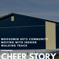 Cheer Story: Moosomin Gets Community Moving With Indoor Walking Track